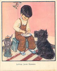 LITTLE JACK HORNER boy sits in corner under holly sprig, black terrier right