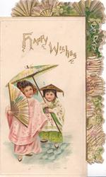 HAPPY WISHES above  2 girls with fan & parasol standing left, marginal design of fans & Japanese lanterns