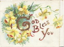 GOD BLESS YOU(G illuminated & glittered) below & right of daffodils