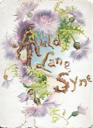 AULD LANG SYNE (illumnated & glittered) purple thistles around