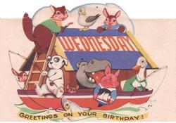 WEDNESDAY in red, Noah's ark with many animals, GREETINGS ON YOUR BIRTHDAY! below