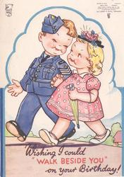 "WISHING I COULD ""WALK BESIDE YOU"" ON YOUR BIRTHDAY young boy in naval uniform, walks left with girl in pink dress"