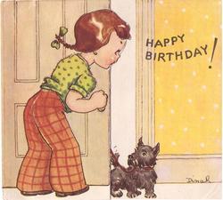 HAPPY BIRTHDAY! side view of girl opening door to let in black terrier