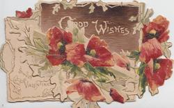 GOOD WISHES in white on brown plaque. red poppies below & right, SWEET VALENTINE lower left