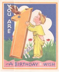 YOU ARE 1, large 1 between crawling girl & standing boy, robin perched, cat right -- A LOVING BIRTHDAY WISH below