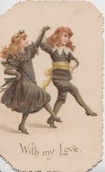 WITH MY LOVE two red-headed girls in black hold hands & dance right