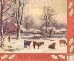 BEST WISHES in gilt on red border with holly, inset rural snow scene with cattle, man left, trees & farmhouse behind