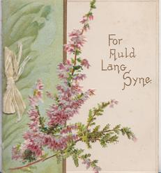 FOR AULD LANG SYNE in gilt, purple heather & green design left
