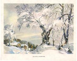 SILVER MORNING men lead horses along snowy road, prominent trees right, houses distant left