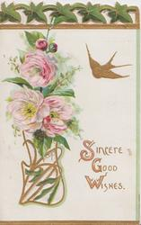 SINCERE GOOD WISHES(S,G & W illuminated)in gilt below gilt bird, pink peonies in perforated gilt design, stylised ivy design top