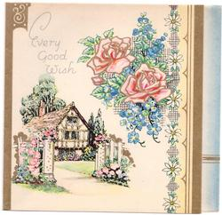EVERY GOOD WISH home & floral gardens left, 2 large roses & forget-me-nots right