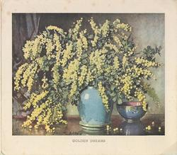 GOLDEN DREAMS on bottom border, yellow mimosa in blue vase, small  bowl right