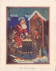 THE NIGHT WATCHMAN Santa warms hands over outdoor barrel fire, sacks of toys, golly, elderly man sits with pipe