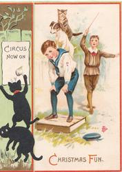 CHRISTMAS FUN in red & black, children play circus with dog & cat, anthropomorphic cats mount CIRCUS  NOW ON poster lower left