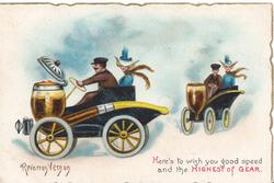 HERE'S TO WISH YOU GOOD SPEED AND THE HIGHEST OF GEAR, 2 fantastic cars made from pipes,driver  & girl in each