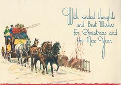 WITH KINDEST THOUGHTS AND BEST WISHES FOR CHRISTMAS AND THE NEW YEAR right of coach with 4 horses