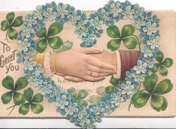 TO GREET YOU in gilt left, forget-me-nots in shape of heart, perforated showing male & female hands touching, clover around