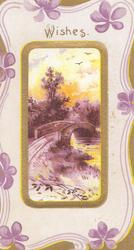 WISHES above oval  rural inset, bridge over stream, complex gilt & purple design