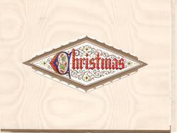 CHRISTMAS within rhombus shaped perforation, gilt border & filigree background, holly in illuminated 'C'