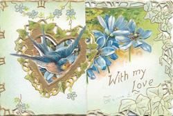 WITH MY LOVE in gilt lower right, bluebird of happines across gilt heart shaped perforation, blue anemones across front of back flap