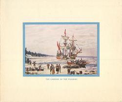 THE LANDING OF THE PILGRIMS pilgrims arrive on shore by small boat, masted ship mid-distance, blue border