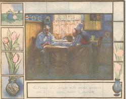 couple seated at table, stylised tulips in tile design on both sides  A HOUSE E'ER BRIGHT WITH SWEET CONTENT AND A TRUE WARM HEART TO SHARE IT