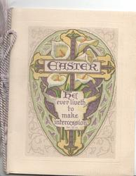 EASTER HE EVER LIVETH TO MAKE INTERCESSION HEB. VII 25 on cross & lily design
