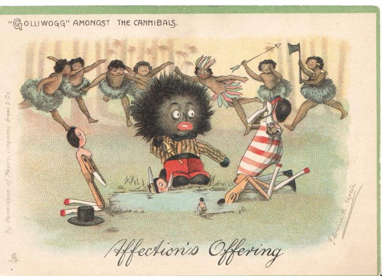 """GOLLIWOGG"" AMONGST THE CANNIBALS   opt. AFFECTIONS OFFERING"