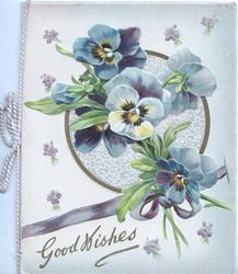 GOOD WISHES in gilt, blue & white pansies in front of circular design & blue ribbon