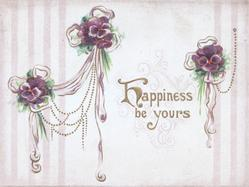 HAPPINESS BE YOURS  below purple pansies & ribbon & chain designs