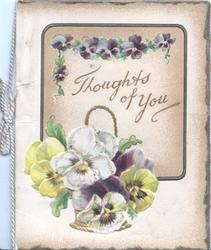 THOUGHTS OF YOU on pale brown plaque, multicoloured pansies above & in basket