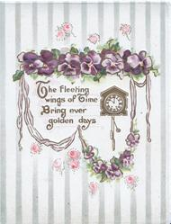 THE FLEETING WINGS OF TIME BRING EVER GOLDEN DAYS & clock, pansies above, scattered pink roses