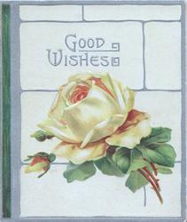 GOOD WISHES in silver above yellow rose & buds, silver margins, cream background
