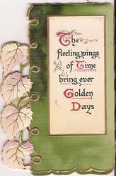 THE FLEETING WINGS OF TIME BRING EVER GOLDEN DAYS on white plaque