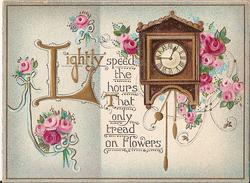 LIGHTLY SPEED THE HOURS THAT ONLY TREAD ON FLOWERS assorted bunches of pink roses around grandfather clock