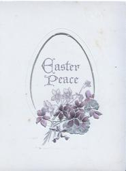 EASTER PEACE seen through large perforatiion above violets