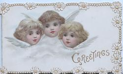 GREETINGS in gilt below heads of 3 angels, marginal narrow white daisy design