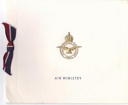 AIR MINISTRY below gilt embossed crest & motto, blue, white & red ribbon left