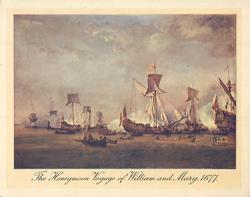 THE HONEYMOON VOYAGE OF WILLIAM AND MARY, 1677 many masted ships and longboats at sea