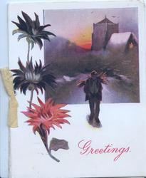 GREETINGS in red below man carrying sticks on back walks front, church in background, chrysanthemums left