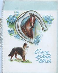 EVERY GOOD WISH  in blue below horses head framed by horseshoe & collie left