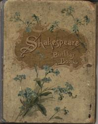 SHAKESPEARE BIRTHDAY BOOK cream colored covers with gold title plate, blue flowers, and blue cloth spine