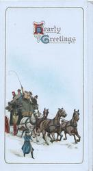HEARTY GREETINGS (H &G illuminated) above stage coach drawn by 4 galloping horses