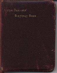 LITTLE DARLINGS BIRTHDAY BOOK padded burgundy leather covers with gold gilt letters