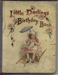 LITTLE DARLINGS BIRTHDAY BOOK  little girl on upturned chair with an umbrella, cream colored covers with blue cloth spine