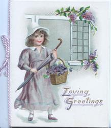 LOVING GREETINGS (L & G illuminated) girl stands facing front carrying basket of lilac & umbrella , more lilac above & below window