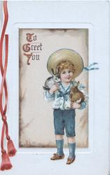 TO GREET YOU(T,G,Y illuminated) inset boy in old style sailor's dress stands holding 2 rabbits