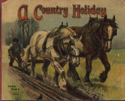 A COUNTRY HOLIDAY workhorses under harness and farmer plow field