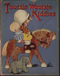 TOOTSIE WOOTSIE KIDDIES