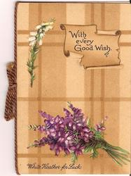 WITH EVERY GOOD WISH on parchment paper to the right of white heather and above purple heathers